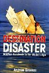 Aestination Disaster. Aviation Accidents in the Modern Age.