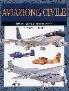 Aviazione Civile. 300 grandi aerei internazionali
