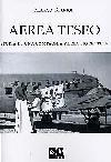 Area Teseo. Storia di una campagnia aerea fiorentina.