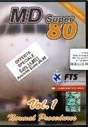 MD Super 80. Volume 1: Normal procedures