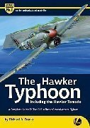 Airframe & Miniature n. 2 - The Hawker typhoon including the hawker Tornado. A complete guide to the RAF's classic ground-Attack fighter. Airframe and miniature n.2