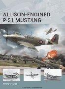 Air Vanguard n. 1: Allison-Engined P-51 Mustang