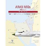 Arab Migs Volume 3. The June 1967 War