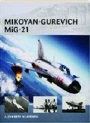 Air vanguard n. 14 - MIKOYAN-GUREVICH MIG-21
