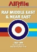 Airfile Inform&Inspire RAF MIDDLE EAST & NEAR EAST 1945-1979