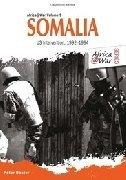 Africa@War Volume 9 - Somalia US Intervention 1992-1994