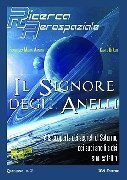 IL SIGNORE DEGLI ANELLI Alla scoperta dei segreti di Saturno, dei suoi anelli e dei suoi satelliti. Ricerca Aerospaziale Quaderno n. 2