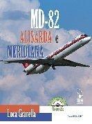 Modern Commercial Wings n. 3 - MD-82 Alisarda e Meridiana