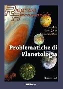Problematiche di planetologia. Ricerca Aerospaziale. Quadrerno n. 3