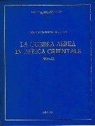 LA GUERRA AEREA IN AFRICA ORIENTALE 1940-41