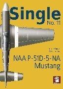 MMP Books. Single N. 11 - Naa P-51D-5-NA Mustang