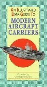An illustrated Guide to Modern Aircraft Carriers