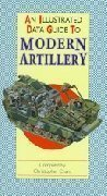 An illustrated guide to modern artillery