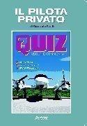 Il Pilota Privato. Quiz risolti e commentati. VIII Edizione