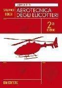 Appunti di aerotecnica degli elicotteri II edizione
