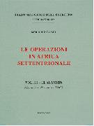 Le operazioni in Africa Settentrionale. Vol.III El Alamein gennaio-novembre 1942