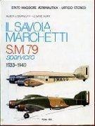 Il Savoia Marchetti SM 79 sparviero (1933-1940)