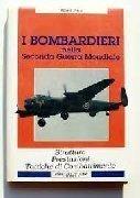 Bombardieri della Seconda guerra mondiale. Struttura, prestazioni e tattiche di combattimento
