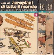 guida agli aeroplani di tutto il mondo. Vol.1: dalle origini alla prima guerra mondiale